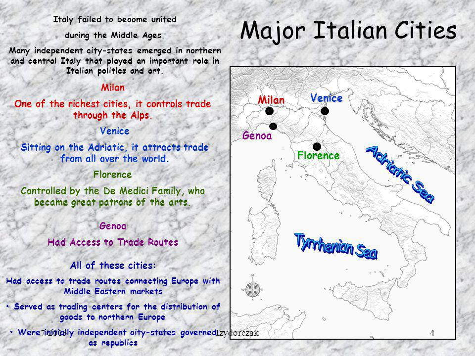Major Italian Cities Italy failed to become united during the Middle Ages. Many independent city-states emerged in northern and central Italy that pla