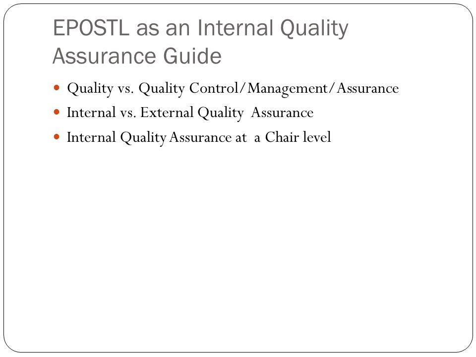 EPOSTL as an Internal Quality Assurance Guide Quality vs.