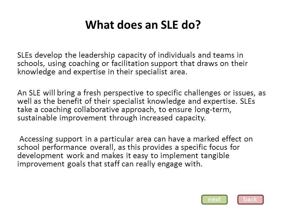 What does an SLE do.