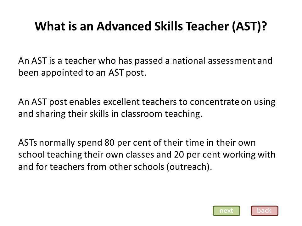 What is an Advanced Skills Teacher (AST).