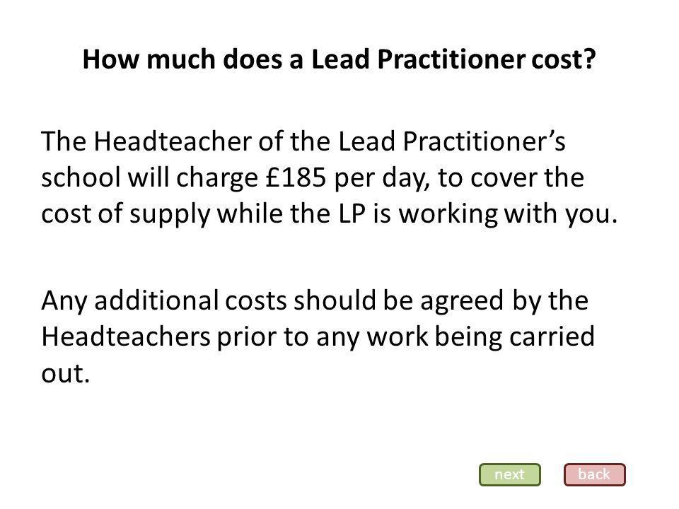 How much does a Lead Practitioner cost.