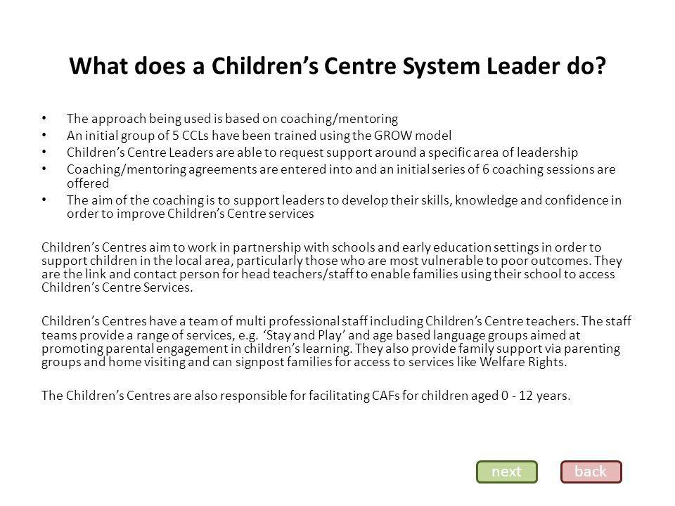 What does a Childrens Centre System Leader do.