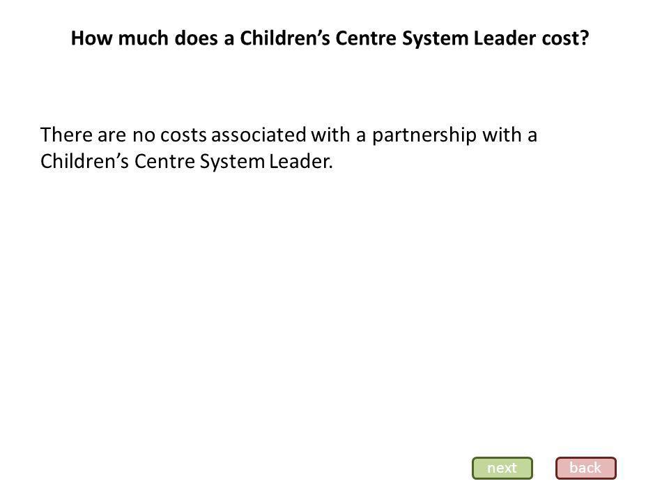 How much does a Childrens Centre System Leader cost.