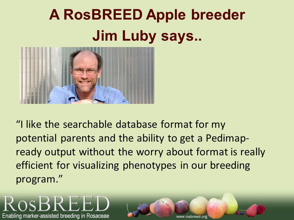 A RosBREED Apple breeder Jim Luby says..