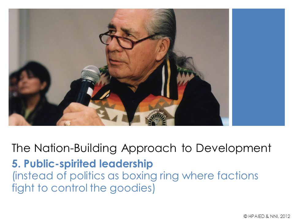 The Nation-Building Approach to Development 5.
