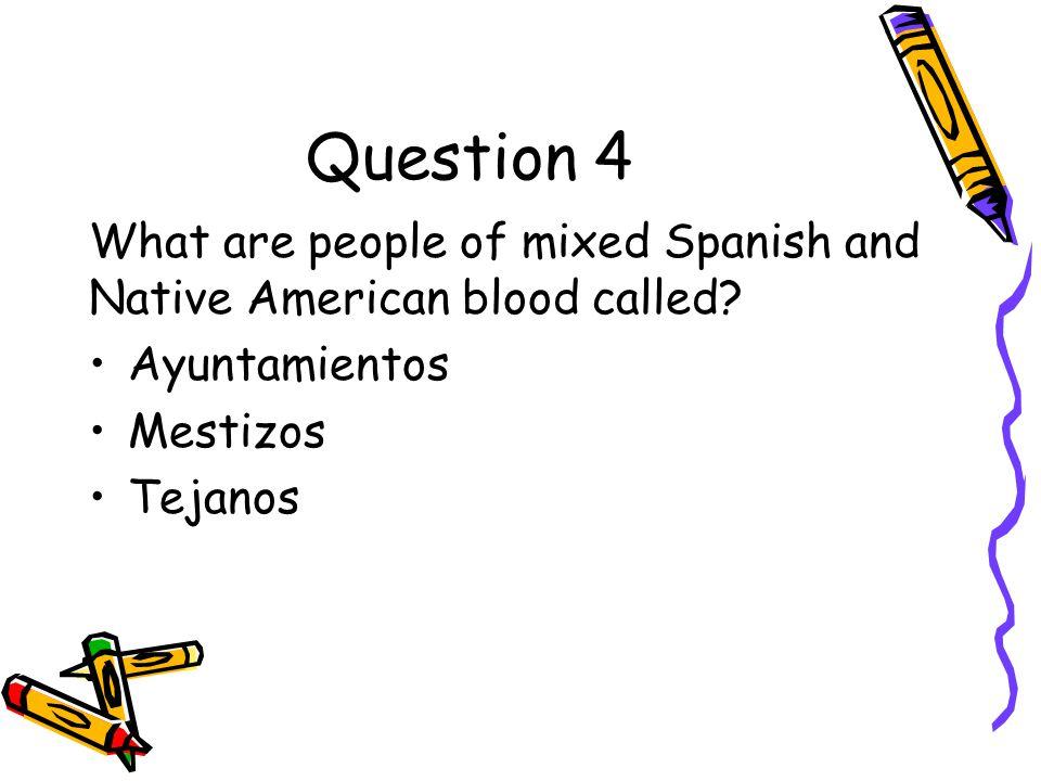 Answer to Question 3 San Antonio