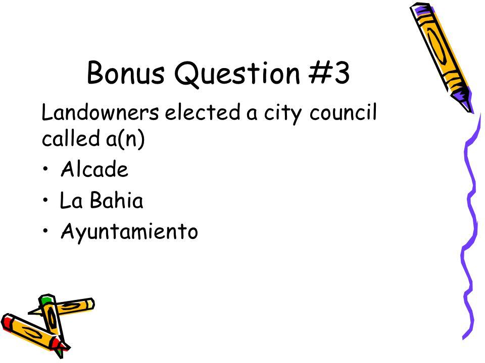 Answer to Bonus Question #2 Marques de Aguayo