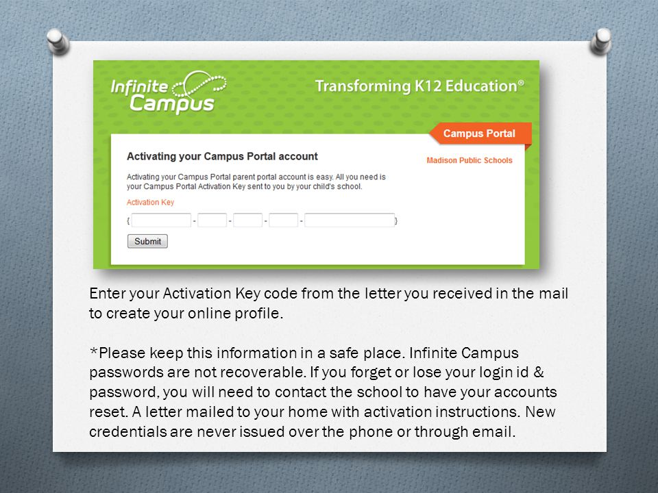 Enter your Activation Key code from the letter you received in the mail to create your online profile. *Please keep this information in a safe place.