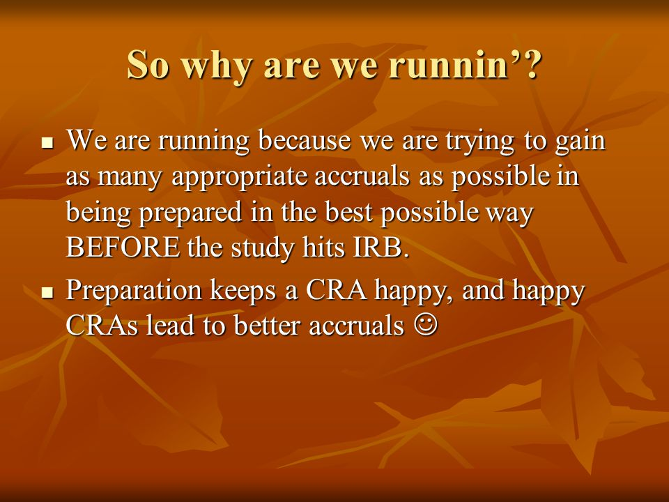 So why are we runnin.