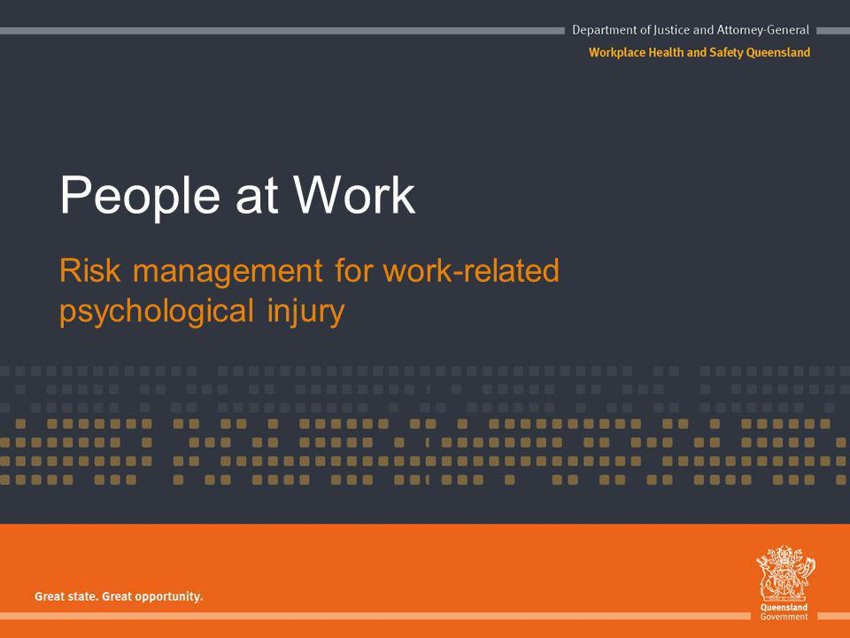 People at Work Risk management for work-related psychological injury