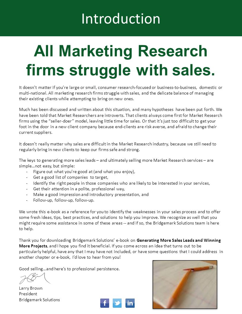 All Marketing Research firms struggle with sales. It doesnt matter if youre large or small, consumer research-focused or business-to-business, domesti