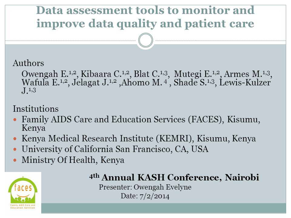 Data assessment tools to monitor and improve data quality and patient care Authors Owengah E.