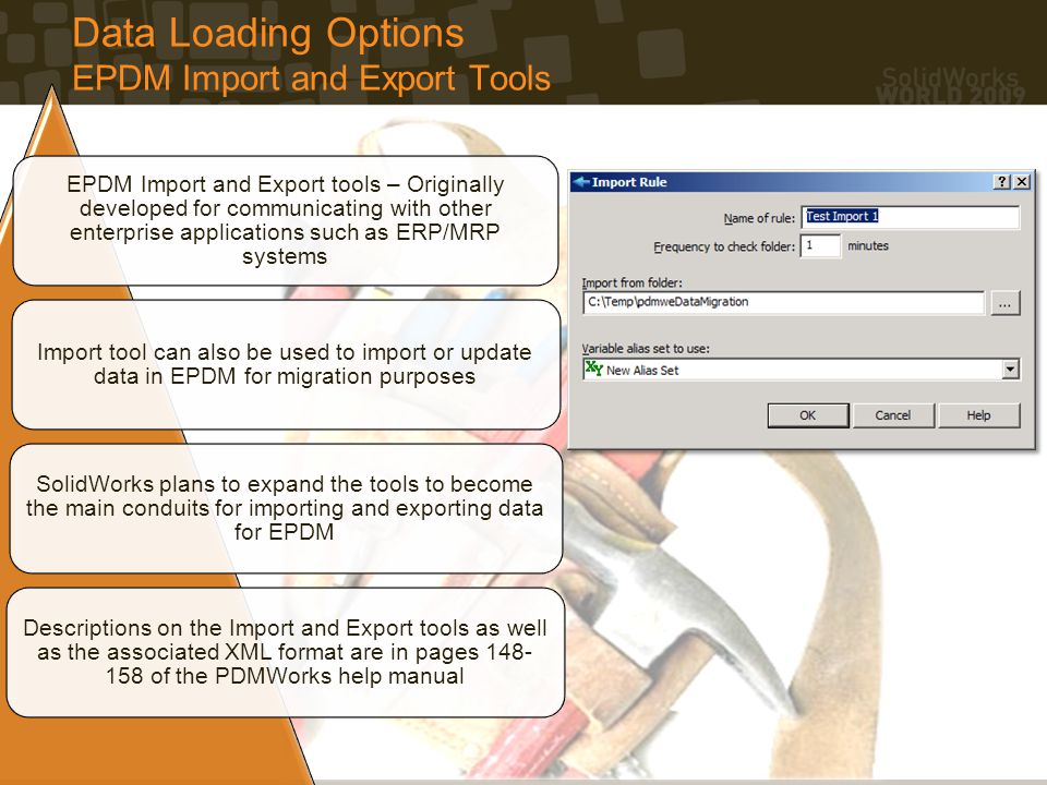Data Loading Options EPDM Import and Export Tools EPDM Import and Export tools – Originally developed for communicating with other enterprise applicat