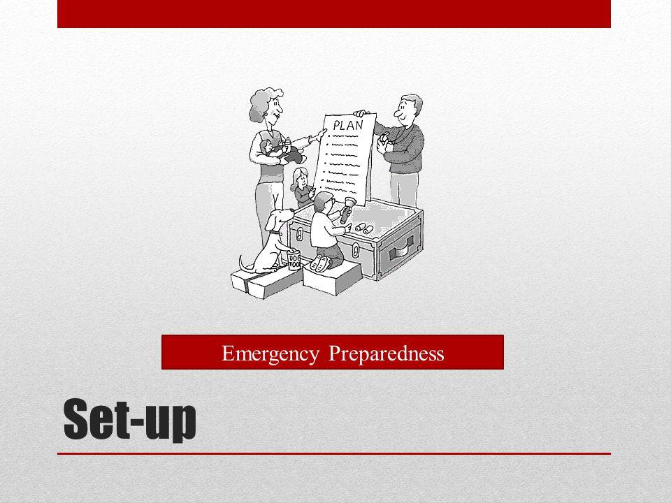 Set-up Emergency Preparedness