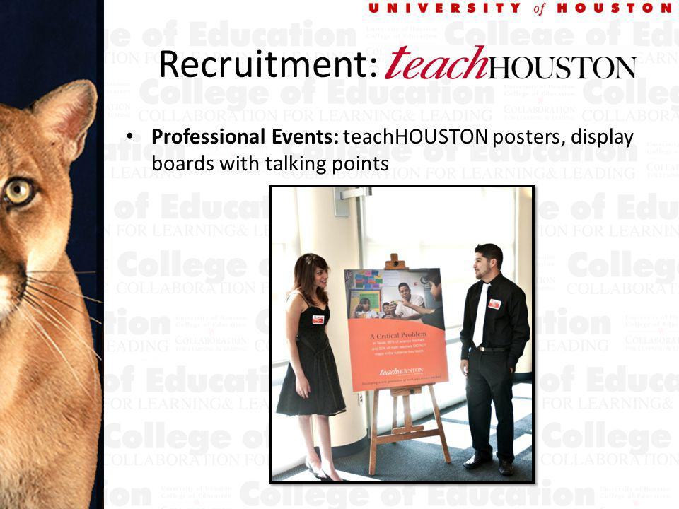 Recruitment: teachHouston Professional Events: teachHOUSTON posters, display boards with talking points