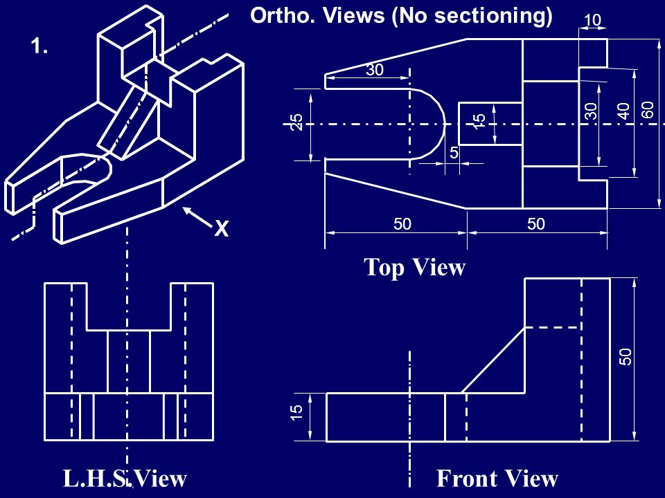 50 10 30 15 60 40 30 15 R12.5 5 15 30 A B X Figure shows isometric view of a machine component. Draw its (1)Front view, Top view & L.H.S View, using 3