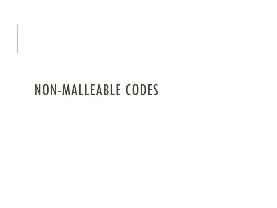 NON-MALLEABLE CODES