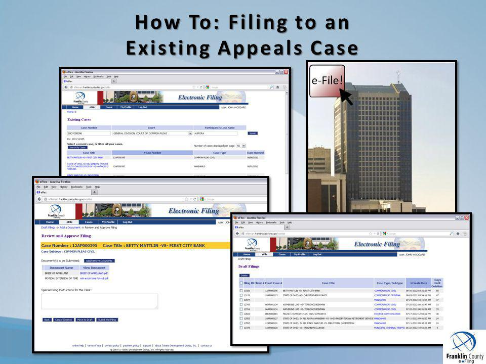 How To: Filing to an Existing Appeals Case