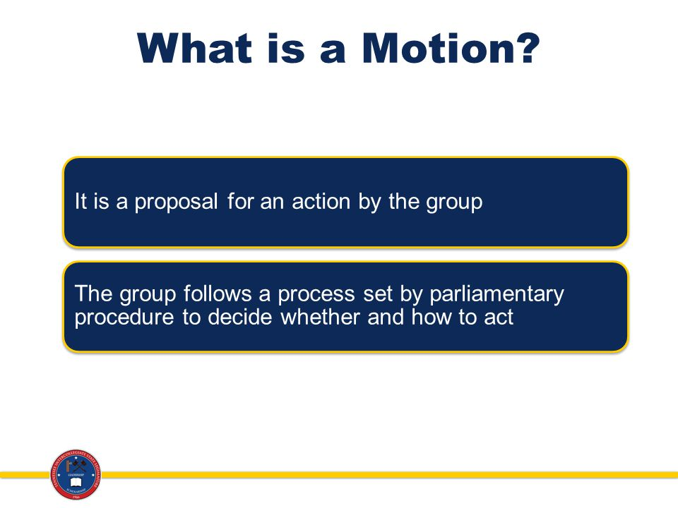 What is a Motion.