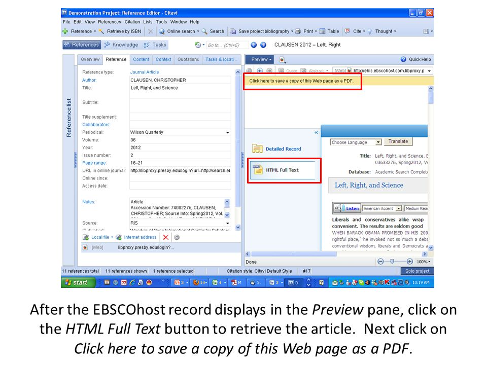 After the EBSCOhost record displays in the Preview pane, click on the HTML Full Text button to retrieve the article. Next click on Click here to save