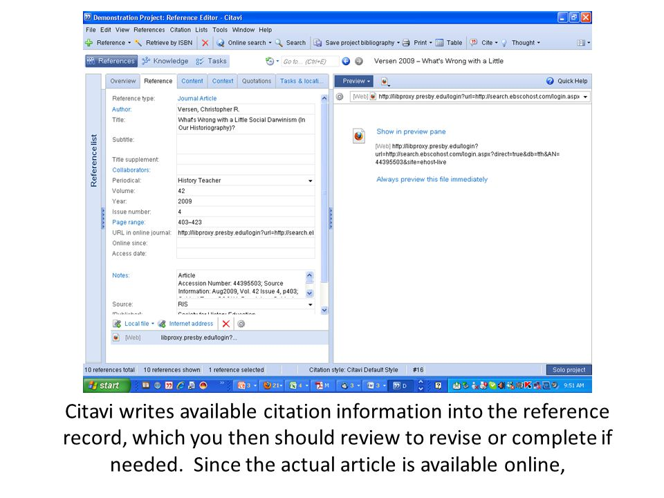 Citavi writes available citation information into the reference record, which you then should review to revise or complete if needed. Since the actual