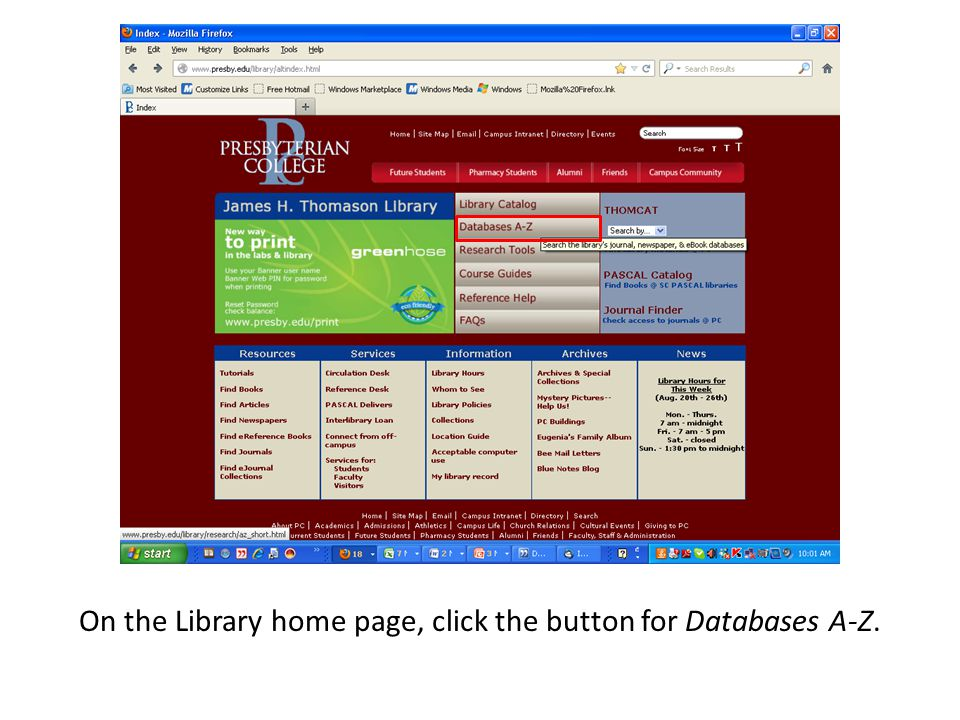 On the Library home page, click the button for Databases A-Z.
