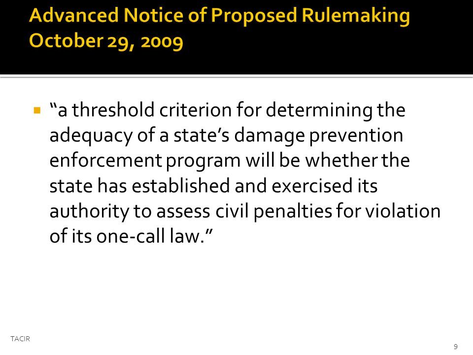 a threshold criterion for determining the adequacy of a states damage prevention enforcement program will be whether the state has established and exercised its authority to assess civil penalties for violation of its one-call law.