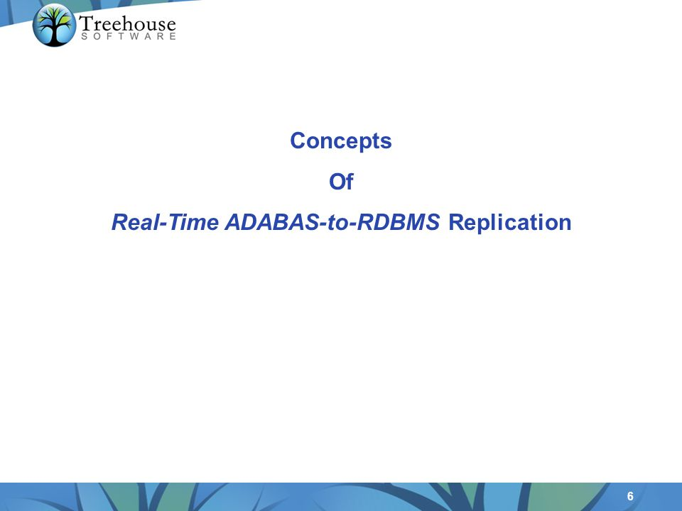 6 Concepts Of Real-Time ADABAS-to-RDBMS Replication