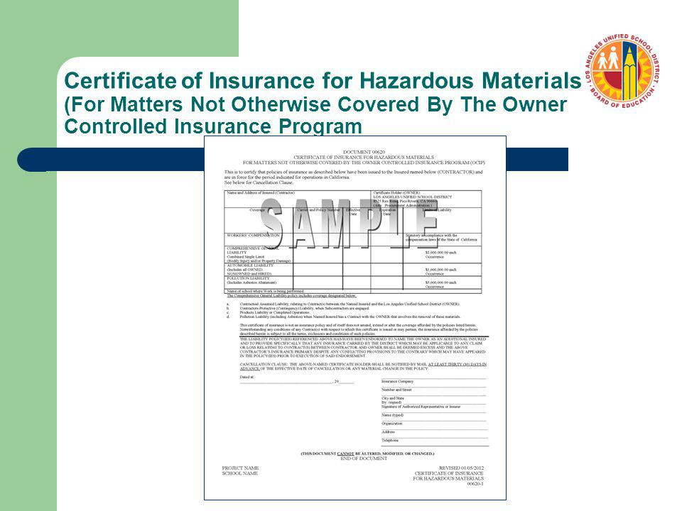 Certificate of Insurance for Hazardous Materials (For Matters Not Otherwise Covered By The Owner Controlled Insurance Program