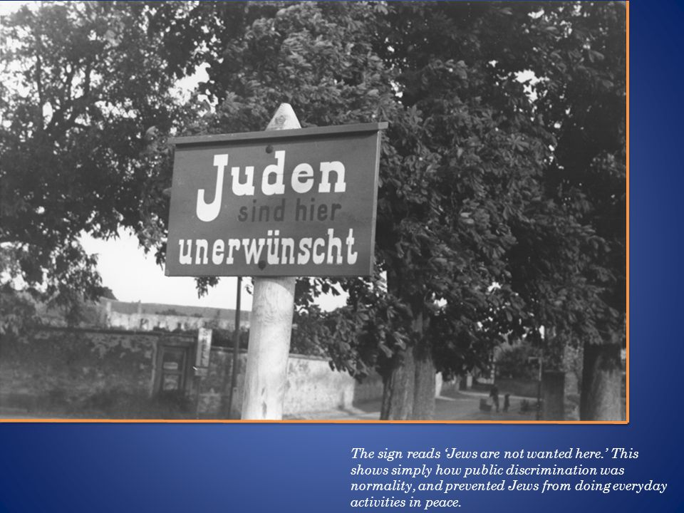 The sign reads Jews are not wanted here.