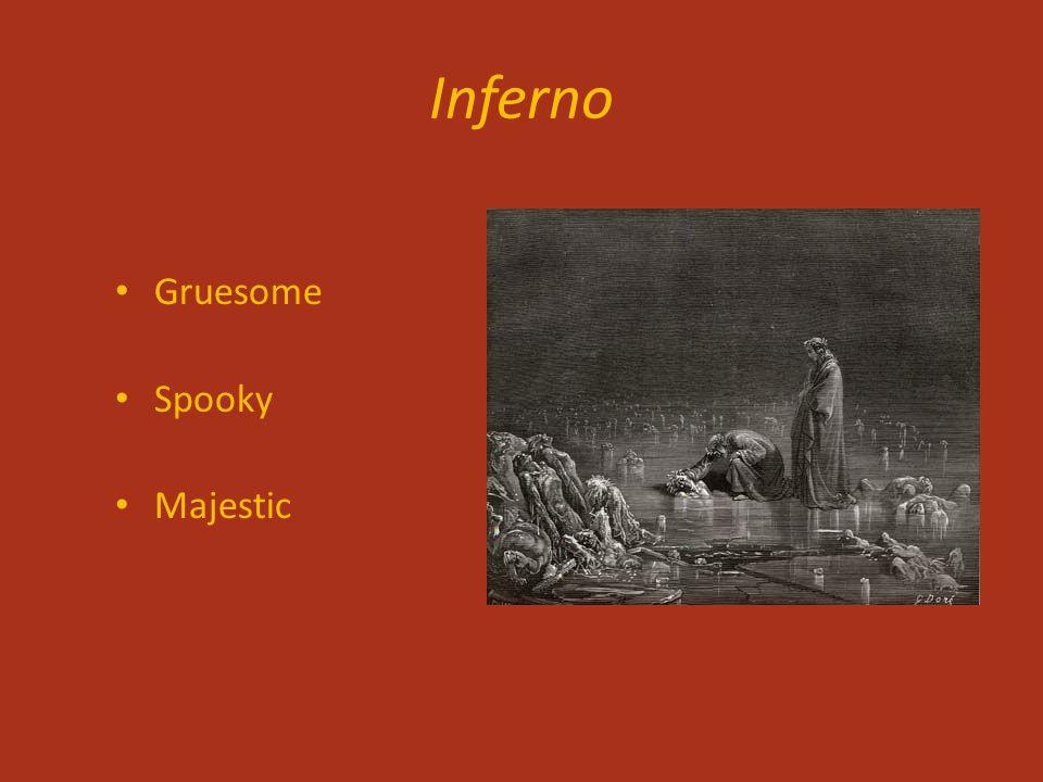 Inferno Gruesome Spooky Majestic