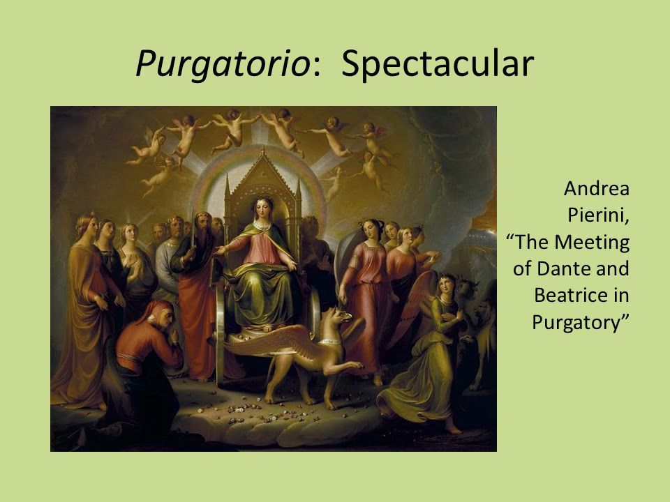 Purgatorio: Spectacular Andrea Pierini, The Meeting of Dante and Beatrice in Purgatory