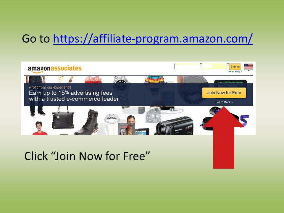 Go to https://affiliate-program.amazon.com/https://affiliate-program.amazon.com/ Click Join Now for Free