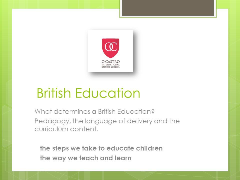 British Education What determines a British Education.