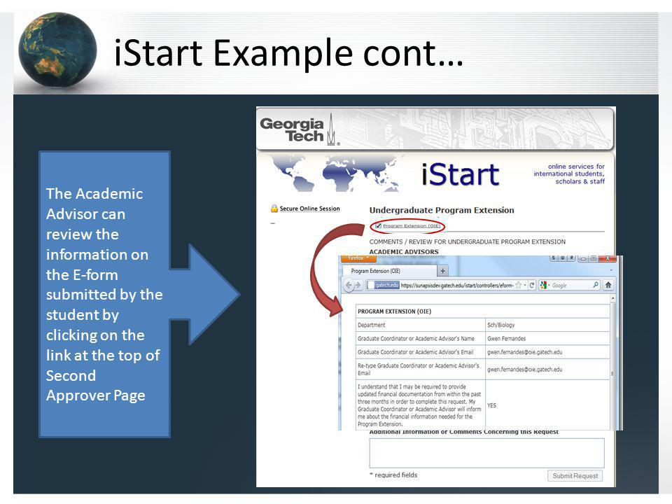 iStart Example cont… The Academic Advisor can review the information on the E-form submitted by the student by clicking on the link at the top of Seco