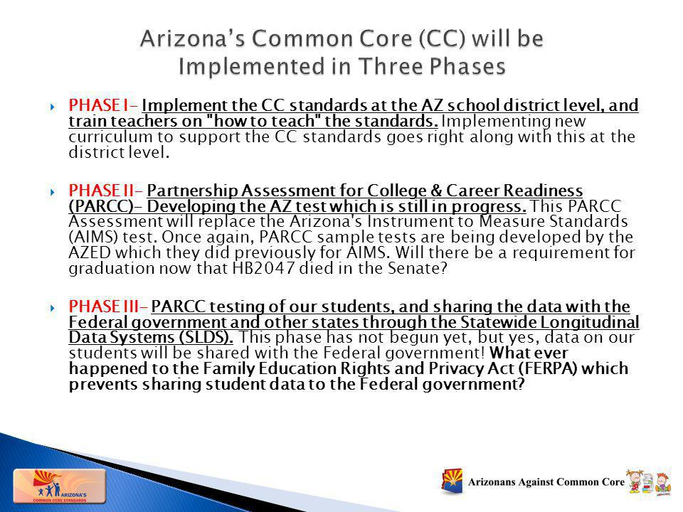 PHASE I- Implement the CC standards at the AZ school district level, and train teachers on