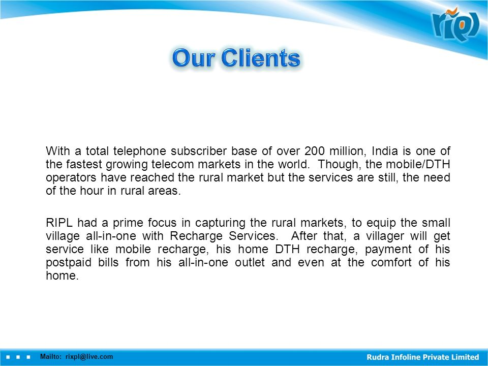 Mailto: rixpl@live.com With a total telephone subscriber base of over 200 million, India is one of the fastest growing telecom markets in the world.