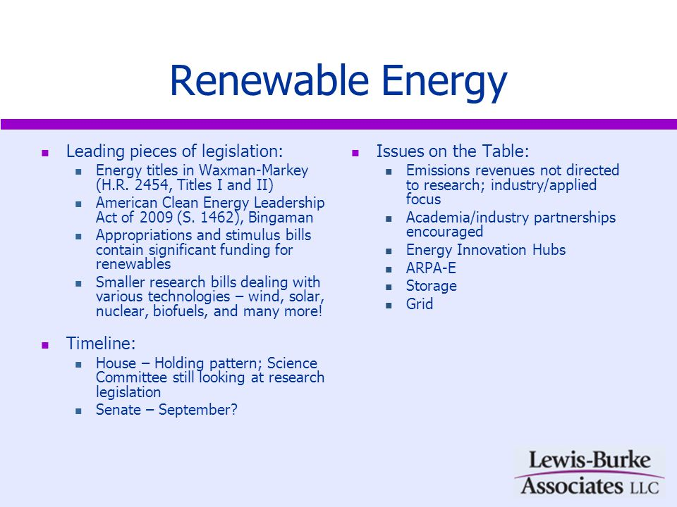 Renewable Energy Leading pieces of legislation: Energy titles in Waxman-Markey (H.R.