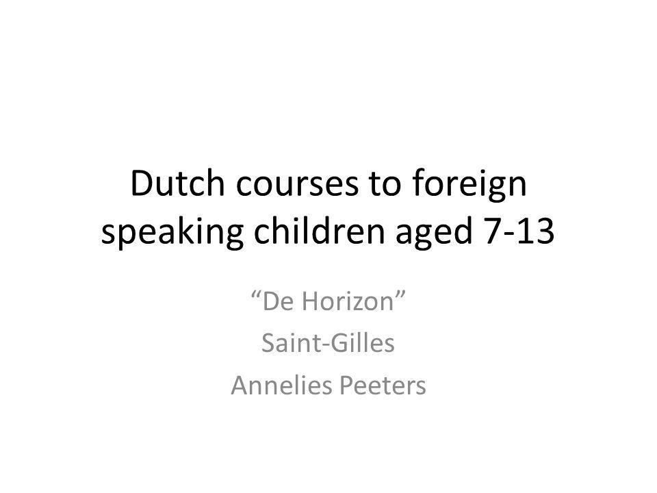 Dutch courses to foreign speaking children aged 7-13 De Horizon Saint-Gilles Annelies Peeters