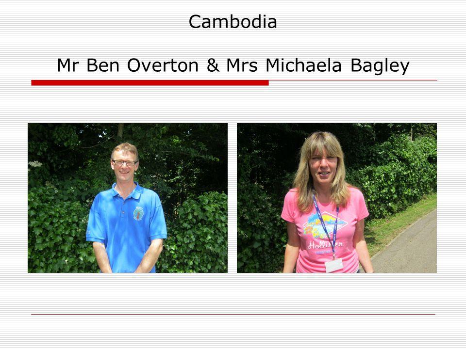 Cambodia Mr Ben Overton & Mrs Michaela Bagley