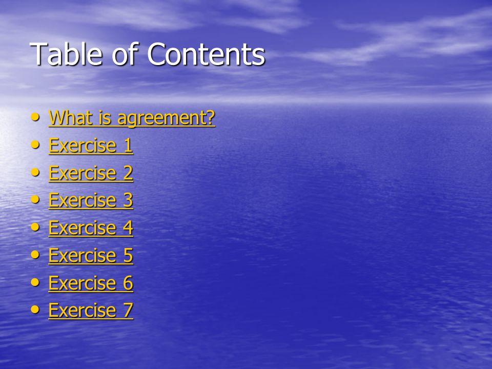 What is agreement? What is agreement? What is agreement? What is agreement? Exercise 1 Exercise 1 Exercise 1 Exercise 1 Exercise 2 Exercise 2 Exercise