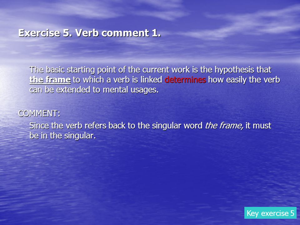 Exercise 5. Verb comment 1.