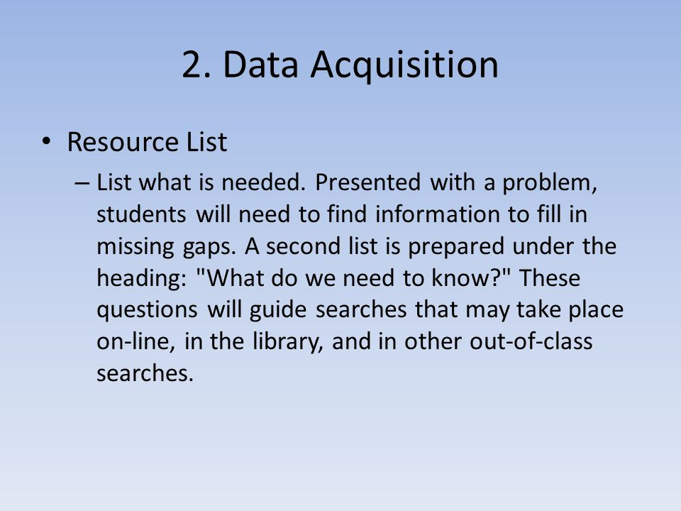 2. Data Acquisition Resource List – List what is needed.