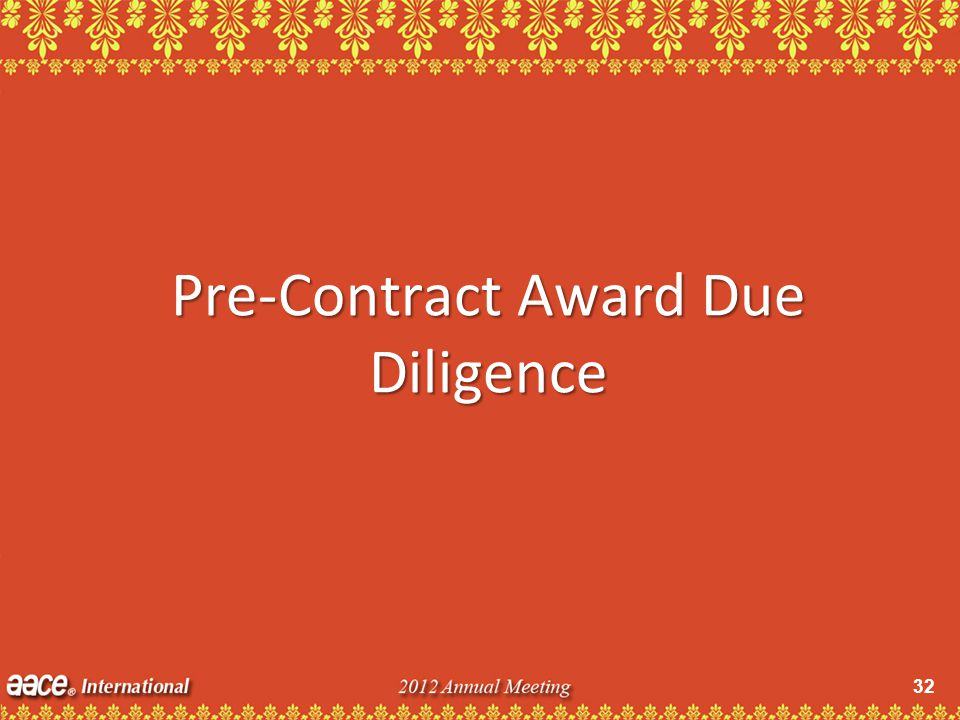 32 Pre-Contract Award Due Diligence