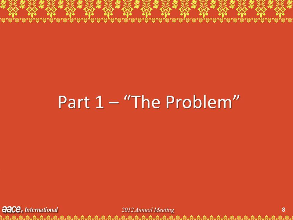 8 Part 1 – The Problem
