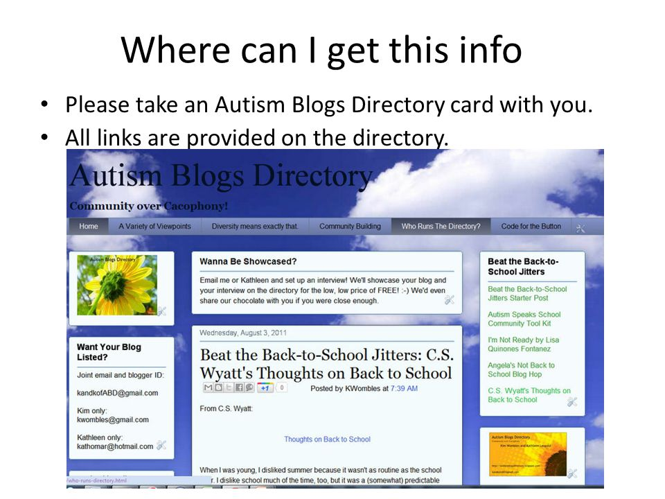 Where can I get this info Please take an Autism Blogs Directory card with you. All links are provided on the directory.