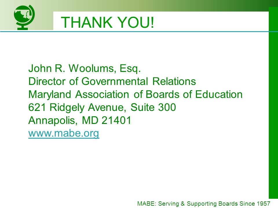 MABE: Serving & Supporting Boards Since 1957 THANK YOU.