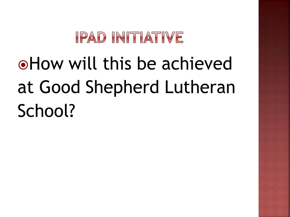 How will this be achieved at Good Shepherd Lutheran School