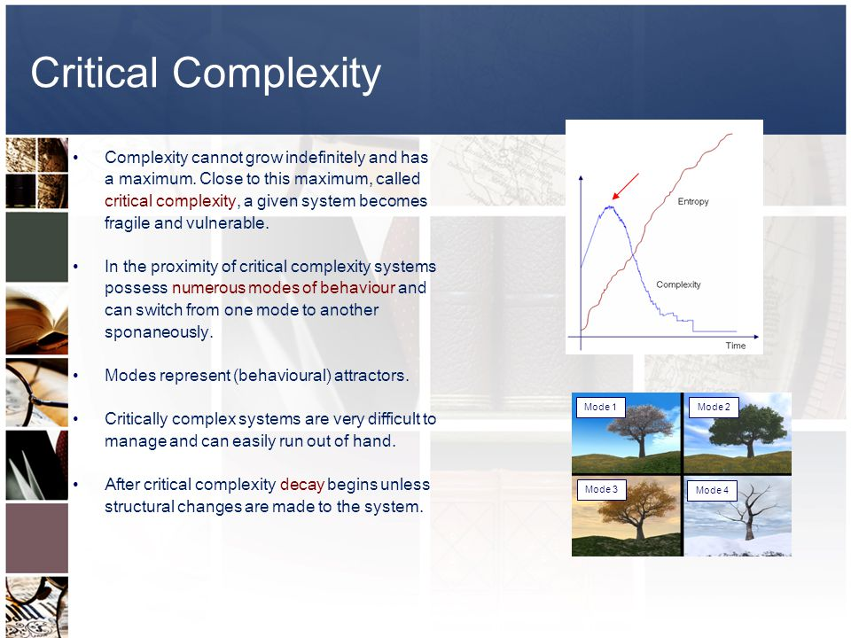Critical Complexity Complexity cannot grow indefinitely and has a maximum.