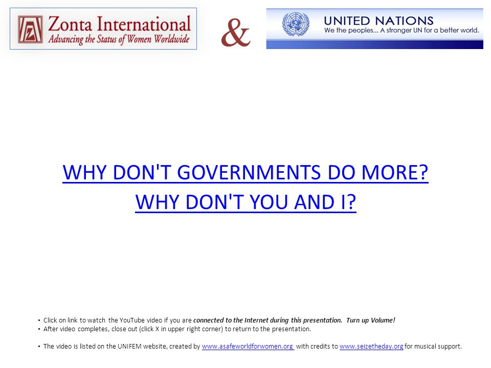 WHY DON T GOVERNMENTS DO MORE. WHY DON T YOU AND I.